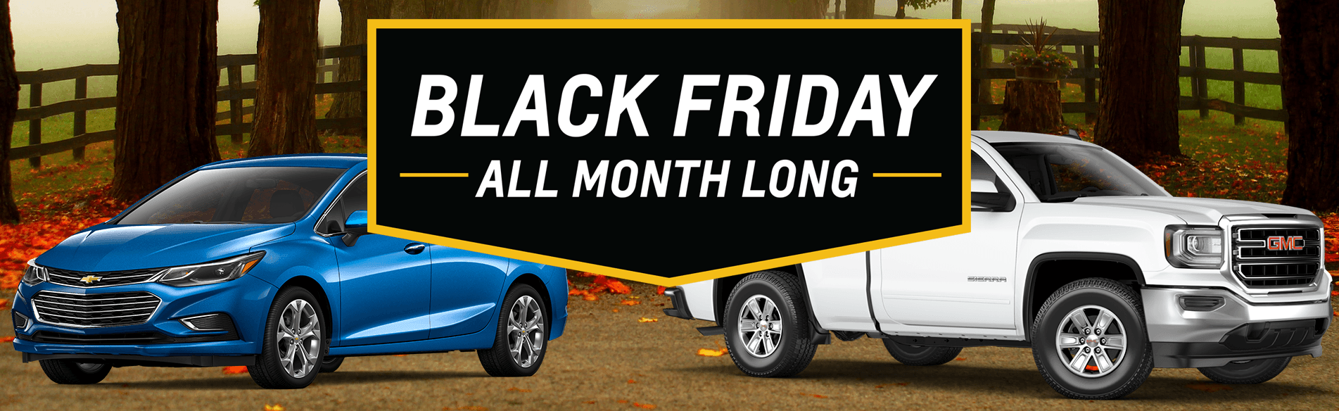 Get up to $1,500 in total Black Friday Value on select 2017 and 2018 vehicles when you apply for the GM Card