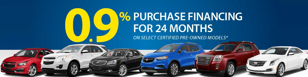 Enjoy 0.9% Purchase Financing On Select Certified Pre Owned Chevrolet,  Buick And GMC