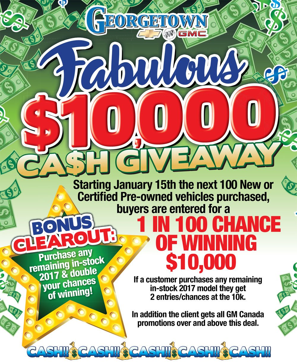 Get your shot at $10,000 cash from Georgetown Chevrolet. Starting January 15th the next 100 new or certified pre-owned vehicles purchased, buyers are entered for a 1 in 100 chance to winning $10,000!