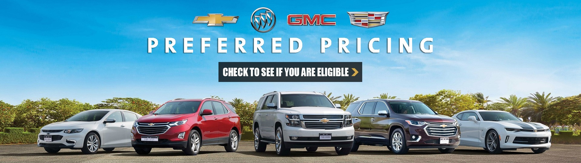 Check to see if you are eligible for GM Preferred Pricing from Georgetown Chevrolet Buick GMC